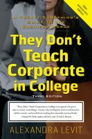 They don't teach corporate in college : a twenty-something's guide to the business world