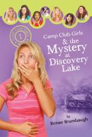 Mystery at Discovery Lake