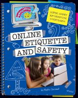 Super smart information strategies. Online etiquette and safety