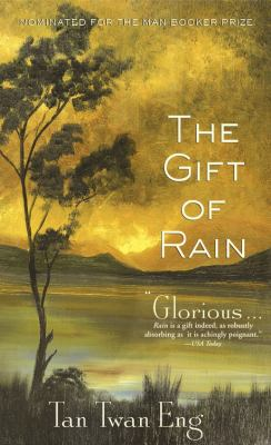 Cover Image for The Gift of Rain  by Twan Eng Tan
