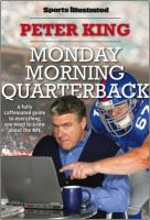 Monday morning quarterback : a fully caffeinated guide to everything you need to know about the NFL