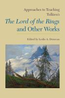 Approaches to teaching Tolkien's The Lord of the Rings and other works