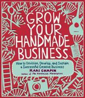 how to envision, develop, and sustain a successful creative business