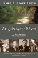 Angels by the river : a memoir