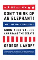 The all new Don't think of an elephant! : know your values and frame the debate
