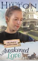 Awakened love : the Amish of Webster County