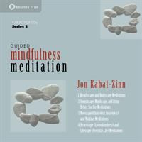 Guided mindfulness meditation. Series 3 [sound recording]