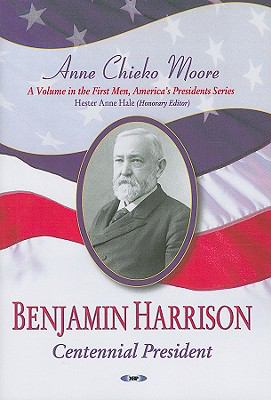 cover of the book Benjamin Harrison: Centennial President