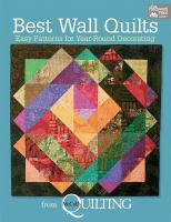 Best wall quilts from McCall's quilting : easy patterns for year-round decorating.