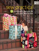 Sew practical : 13 fun-to-sew designs for you and your home