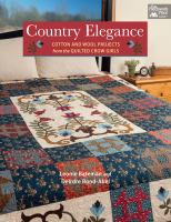 Country elegance : cotton and wool projects from the Quilted Crow Girls