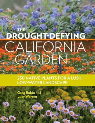 230 native plants for a lush, low-water landscape