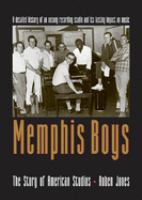Memphis Boys : the story of American Studios