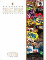 American comic book chronicles : the 1970s, 1970-1979