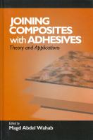Joining composites with adhesives : theory and applications