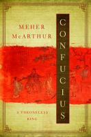 book cover image: Confucius: A throneless King