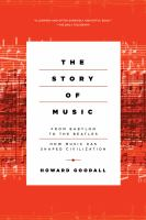The story of music : from Babylon to the Beatles : how music has shaped civilization