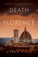 Death in Florence: An Inspector Bordelli Mystery