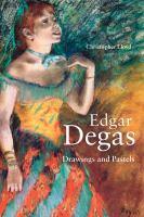 Edgar Degas : drawings and pastels