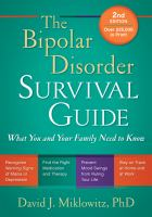 The bipolar disorder survival guide : what you and your family need to know