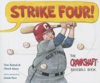 Strike Four! : the Crankshaft Baseball Book