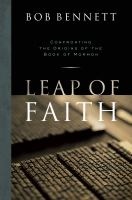 Leap of faith : confronting the origins of the Book of Mormon
