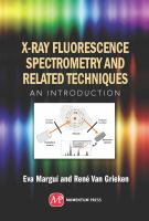 X-ray fluorescence spectrometry and related techniques [electronic resource] : an introduction