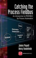 Catching the process fieldbus [electronic resource] : an introduction to PROFIBUS for process automation