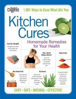 Kitchen cures : homemade remedies for your health