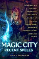 Magic City : recent spells