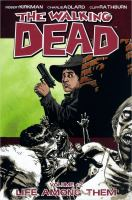 The walking dead. Volume 12, Life among them
