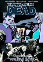 The walking dead. Volume 13, Too far gone
