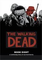 The walking dead. Book 8