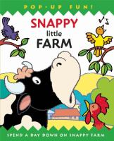 Snappy little farm : spend a day down on snappy farm