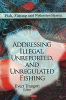 Addressing illegal, unreported, and unregulated fishing
