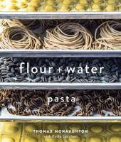 Flour + water : pasta