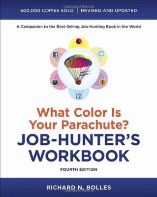 Book cover for What color is your parachute? job-hunter's workbook : a companion to the best-selling job-hunting book in the world / Richard N. Bolles