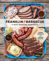 Cover of the book Franklin Barbecue : a meat-smoking manifesto