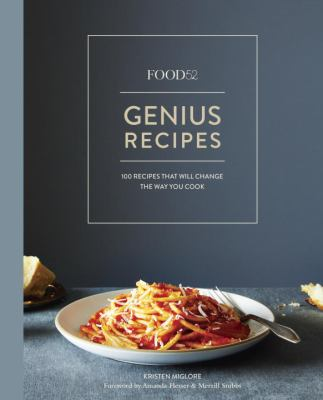 Cover art for Genius Recipes: 100 Recipes That Will Change the Way You Cook