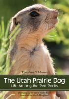 The Utah prairie dog : life among the red rocks