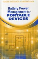 Battery power management for portable devices [electronic resource]