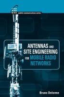 Antennas and site engineering for mobile radio networks [electronic resource]