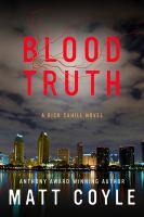 Blood Truth: A Rick Cahill Novel