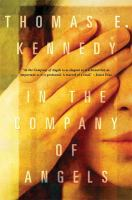 Cover of the book In the company of angels : a novel
