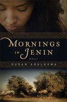 Cover of the book Mornings in Jenin : a novel