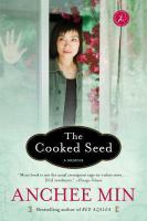 Cooked seed [electronic resource] : a memoir