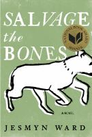 Cover of the book Salvage the bones : a novel