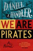 Cover of the book We are pirates : a novel