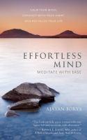 Effortless mind : meditate with ease