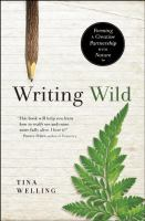 Writing wild : forming a creative partnership with nature